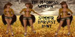 #58 - The Madness Within - The Summer Harvest Hunt